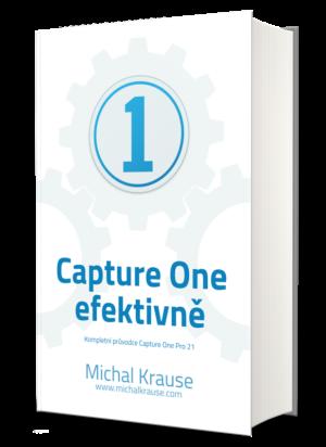 Capture One 21 efektivně